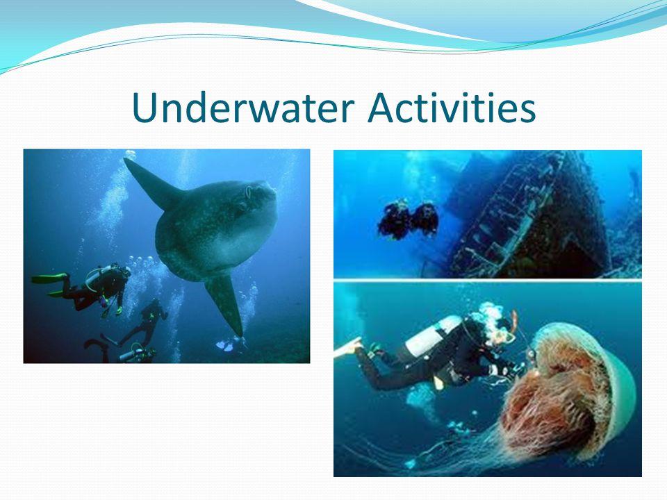 Underwater Activities