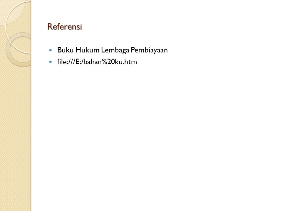 Referensi Buku Hukum Lembaga Pembiayaan file:///E:/bahan%20ku.htm