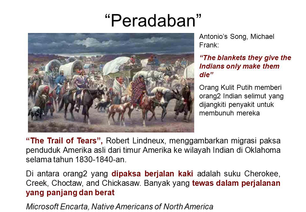 """""""Peradaban"""" """"The Trail of Tears"""", Robert Lindneux, menggambarkan migrasi paksa penduduk Amerika asli dari timur Amerika ke wilayah Indian di Oklahoma"""
