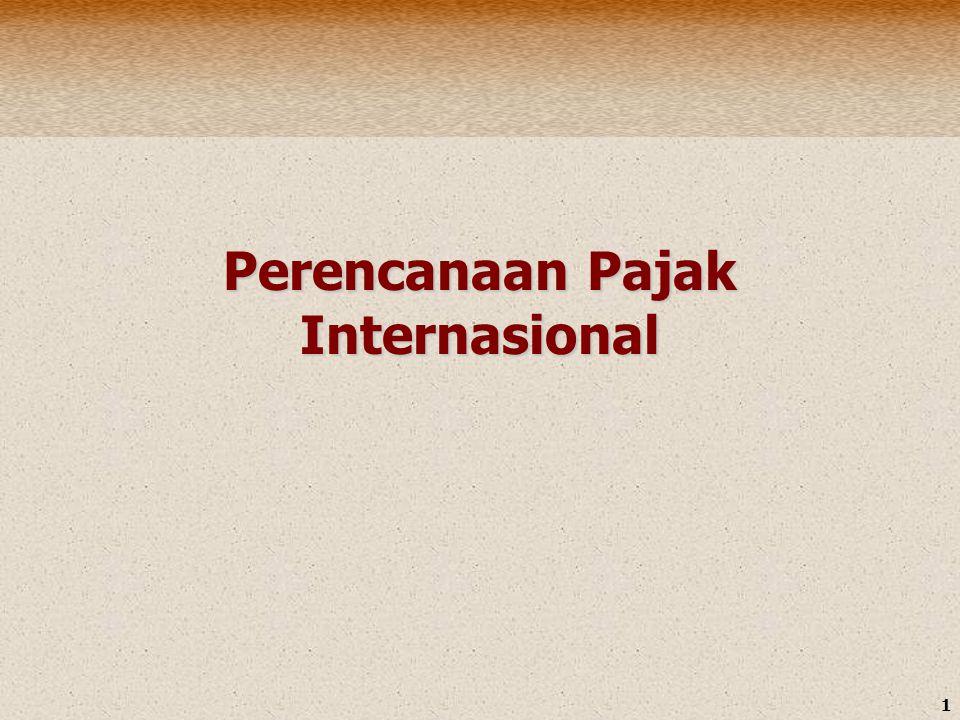 2 prinsip-prinsip yang harus dipahami dalam perpajakan internasional (Doernberg (1989) ) 1.
