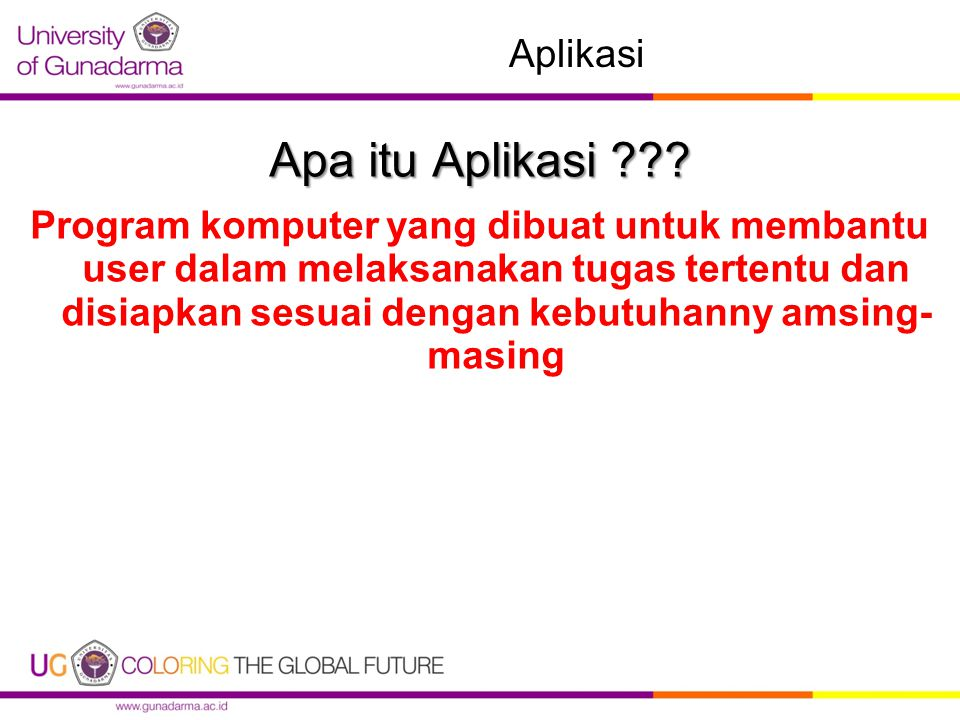 Aplikasi Apa itu Aplikasi ??.