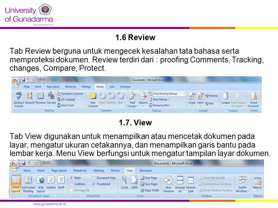 1.6 Review Tab Review berguna untuk mengecek kesalahan tata bahasa serta memproteksi dokumen.