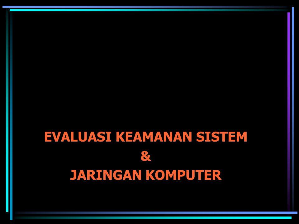 Evaluasi Secara Manual Melihat servis yang diberikan oleh sebuah server Servis diberikan melalui TCP atau UDP dengan port tertentu.