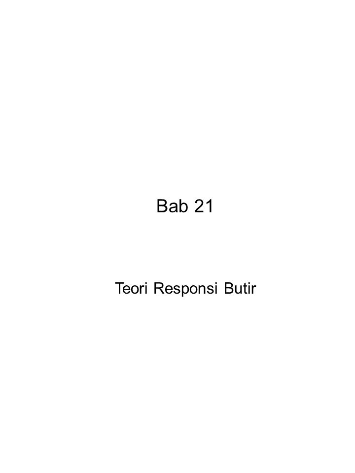 Bab 21 Teori Responsi Butir