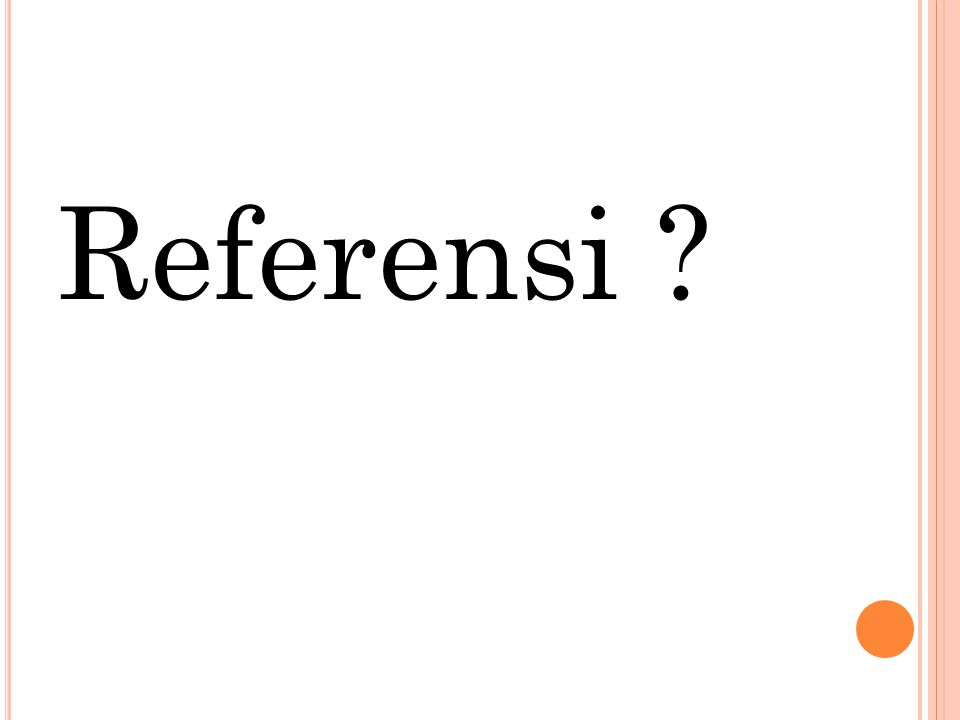 Referensi ?