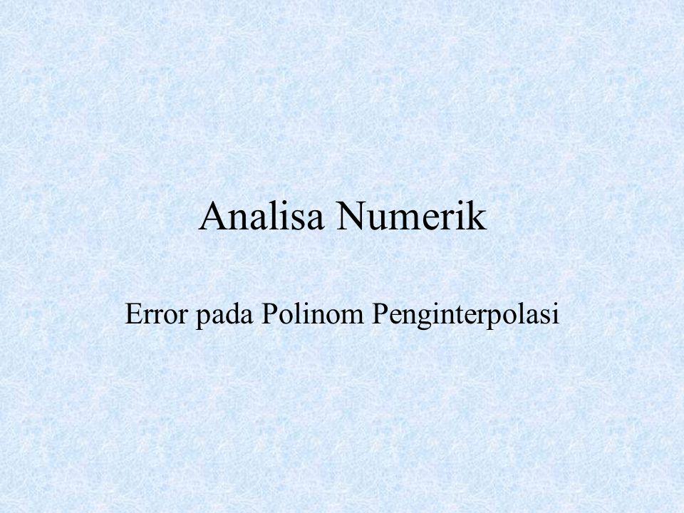 Analisa Numerik Error pada Polinom Penginterpolasi