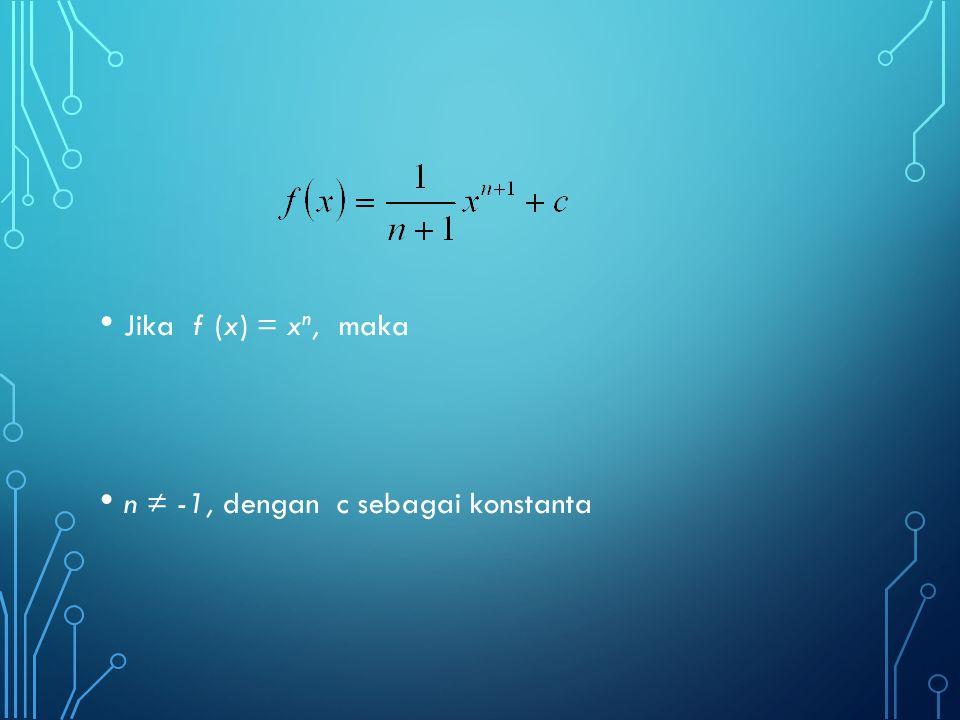 INTEGRAL TERTENTU Integral tertentu adalah integral dari suatu fungsi yang nilai- nilai variabel bebasnya (memiliki batas-batas) tertentu.