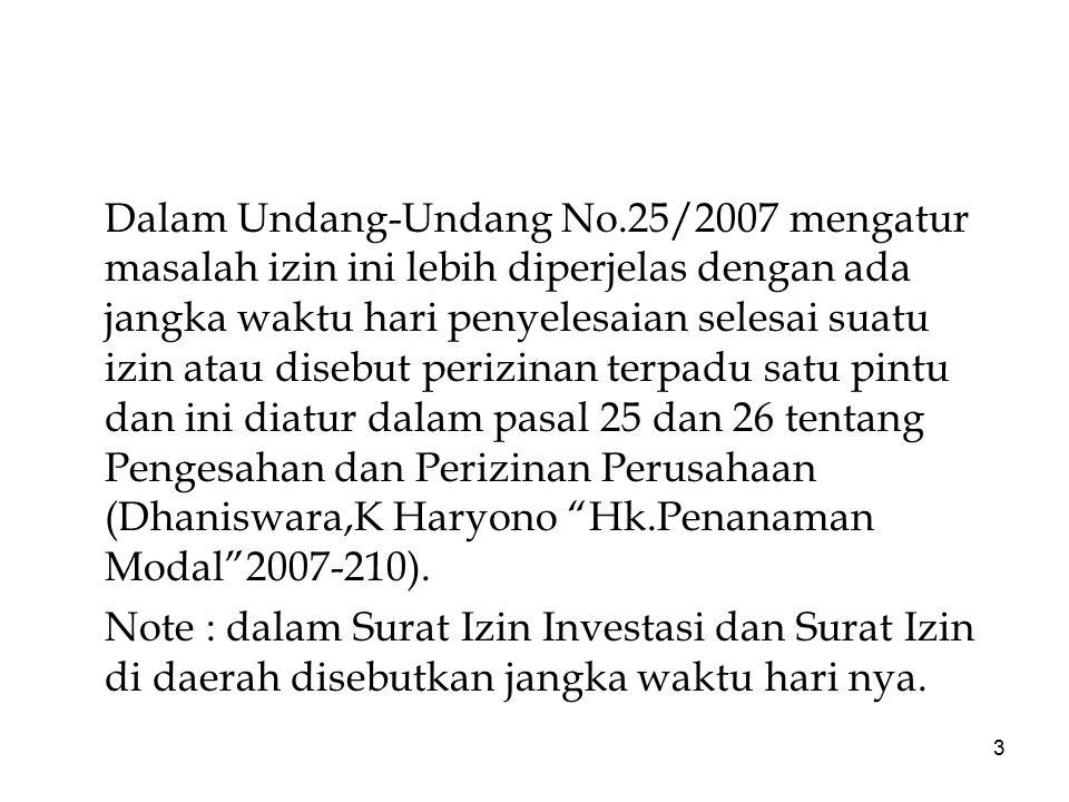14 APIT yang permohonan ditujukan kepada Manives/Kepala BKPM atau Ketua BKPMD lagi bagi perusahaan PMA yang surat persetujuan PMAnya dikeluarkan oleh Kantor Perwakilan RI.