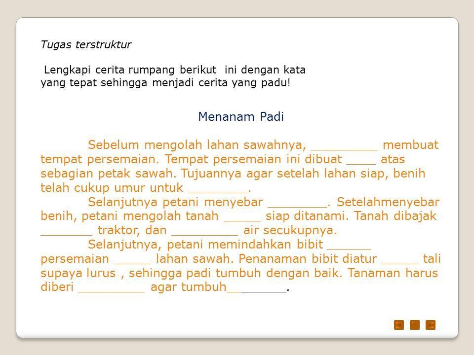 Uji kompetensi Libur semester yang lalu Aziz diajak kakeknya ___ (1) Tanah Toraja.