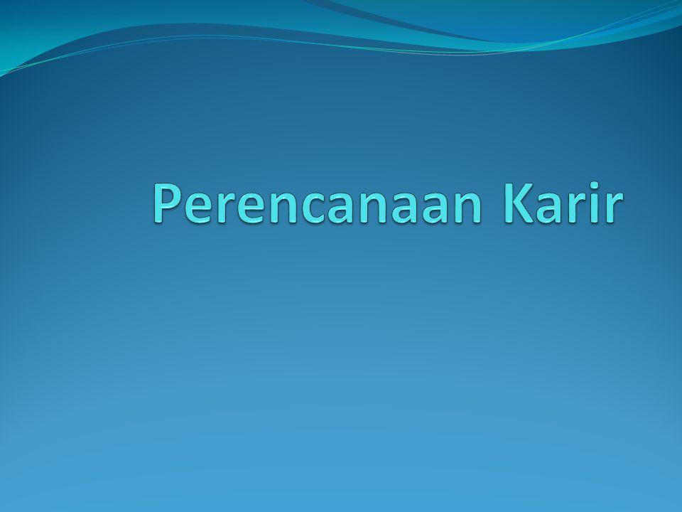 Pengertian Perencanaan Karir Karir adalah semua jabatan atau pekerjaan yang pernah dijalankan oleh seseorang dalam masa kerjanya.