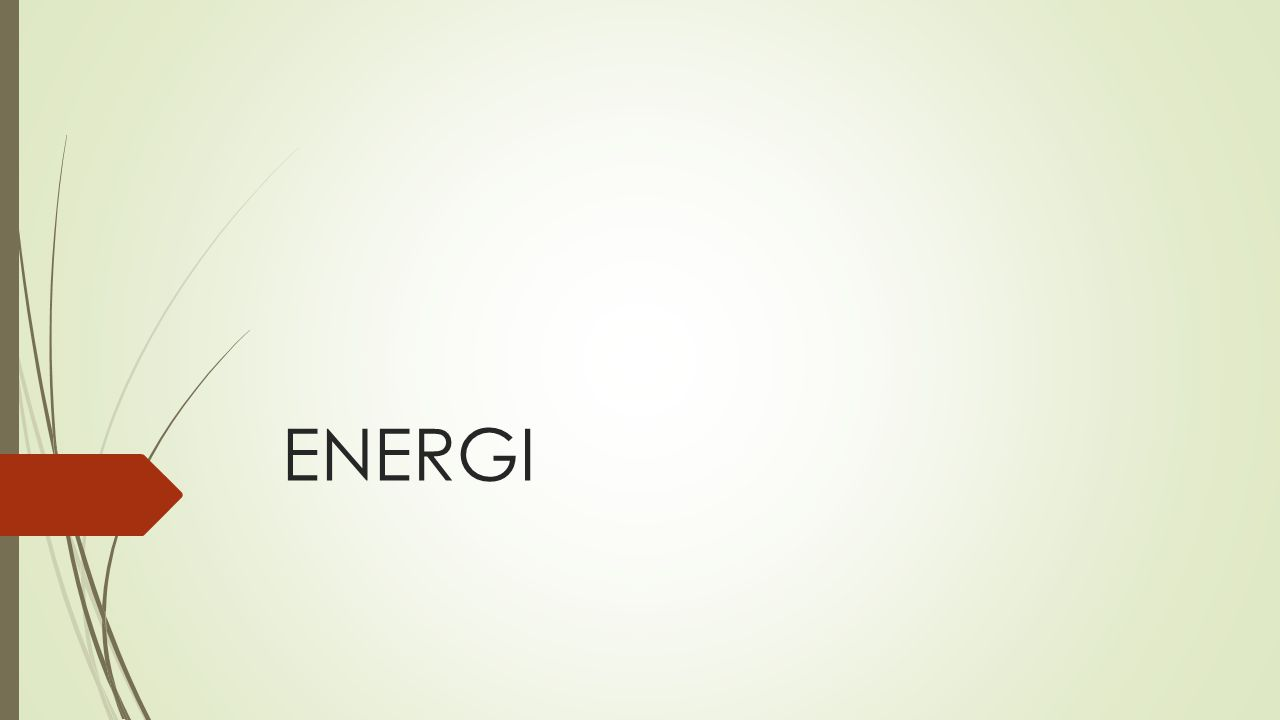 Apa Kegunaan Energi.