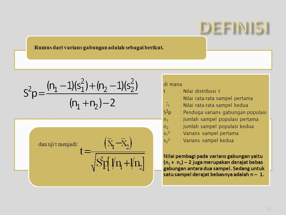 Rumus dari varians gabungan adalah sebagai berikut.