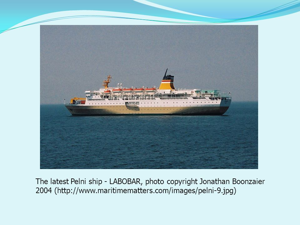 The latest Pelni ship - LABOBAR, photo copyright Jonathan Boonzaier 2004 (http://www.maritimematters.com/images/pelni-9.jpg)