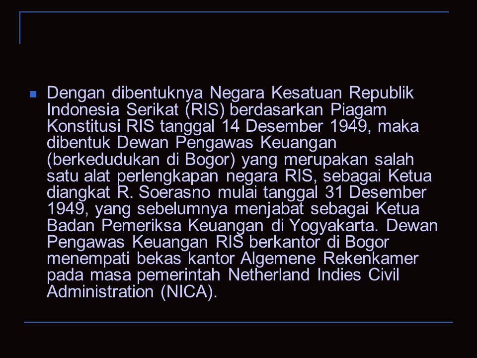 Dengan dibentuknya Negara Kesatuan Republik Indonesia Serikat (RIS) berdasarkan Piagam Konstitusi RIS tanggal 14 Desember 1949, maka dibentuk Dewan Pe