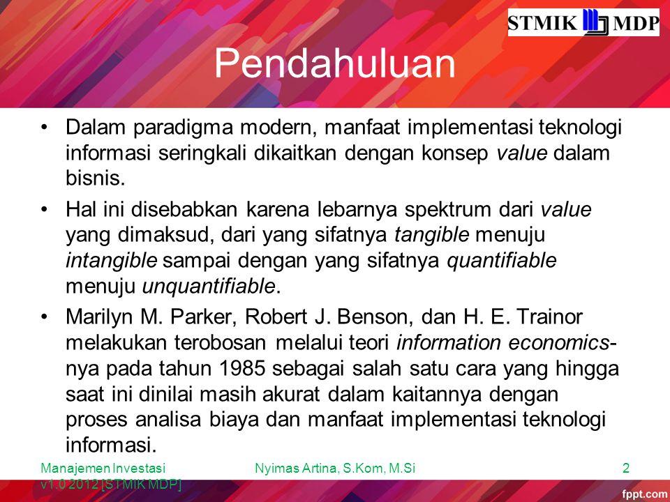 IE Two-Domain Model Manajemen Investasi v1.0 2012 [STMIK MDP] Trisnadi Wijaya, SE., S.Kom33