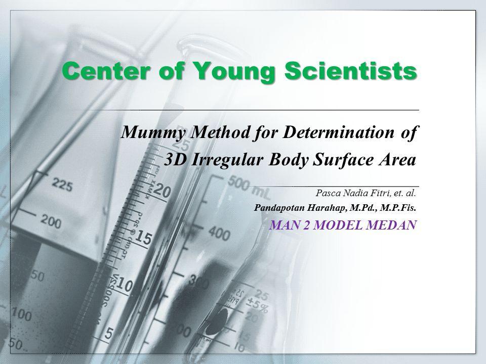 Center of Young Scientists Mummy Method for Determination of 3D Irregular Body Surface Area Pasca Nadia Fitri, et.
