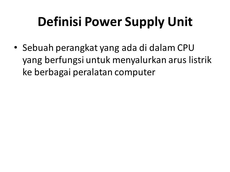 Power Supply Unit terdiri dari 3 macam AC/DC Power Supply, AC/DC Converter DC/AC Inverter