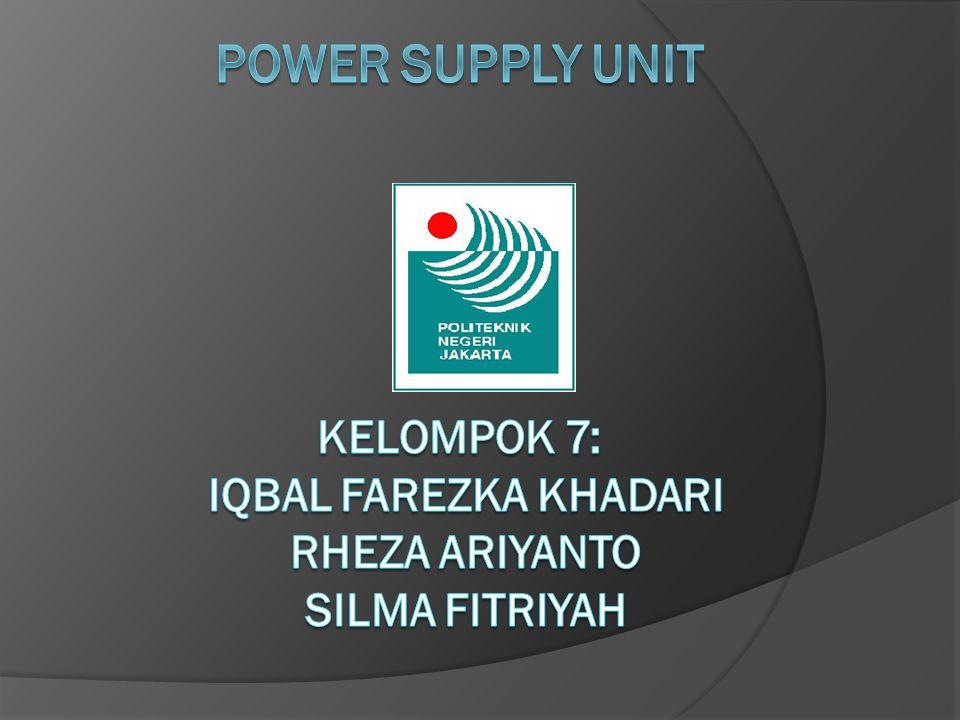 Definisi Power Supply Unit  Sebuah perangkat yang ada di dalam CPU yang berfungsi untuk menyalurkan arus listrik ke berbagai peralatan computer