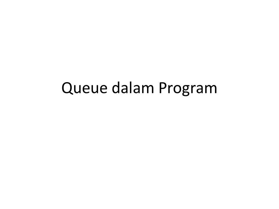 Queue dalam Program