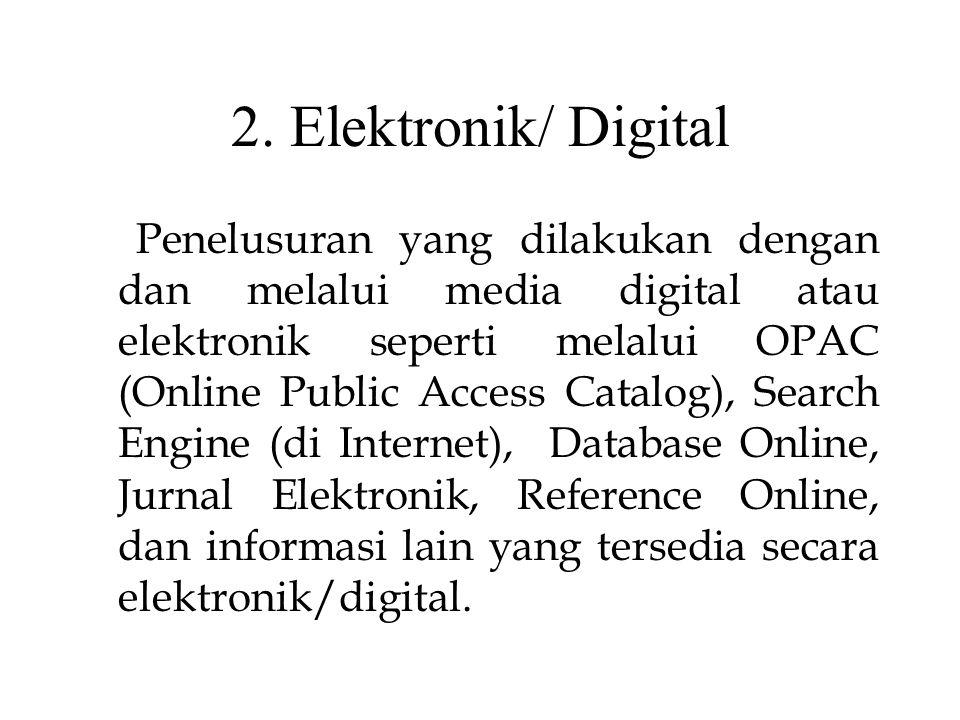 sarana temu kembali informasi elektronis 1.Menggunakan Pangkalan Data Lokal 2.