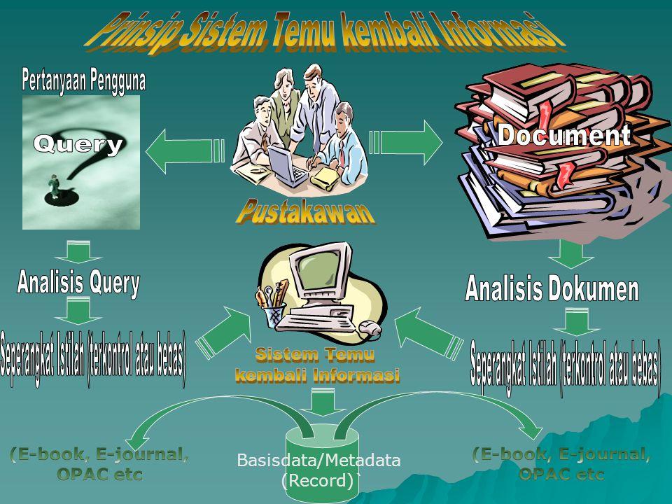 Sistem Temu Kembali Informasi Basisdata/Metadata (Record)`