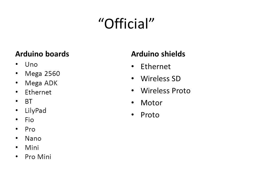 Official Arduino boards Uno Mega 2560 Mega ADK Ethernet BT LilyPad Fio Pro Nano Mini Pro Mini Arduino shields Ethernet Wireless SD Wireless Proto Motor Proto