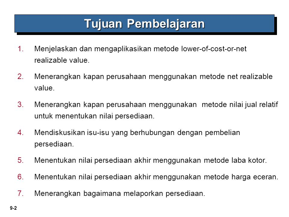 9-13 Recovery Rugi Penurunan nilai LO 1 Describe and apply the lower-of-cost-or-net realizable value rule.