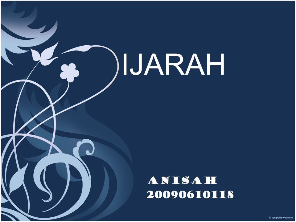 outlines :  The definition  The kinds of Ijarah  The requirements of ijarah  The sources of Ijarah  Conclusion  References