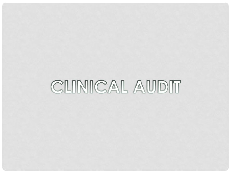 WHY CONDUCT AN AUDIT.