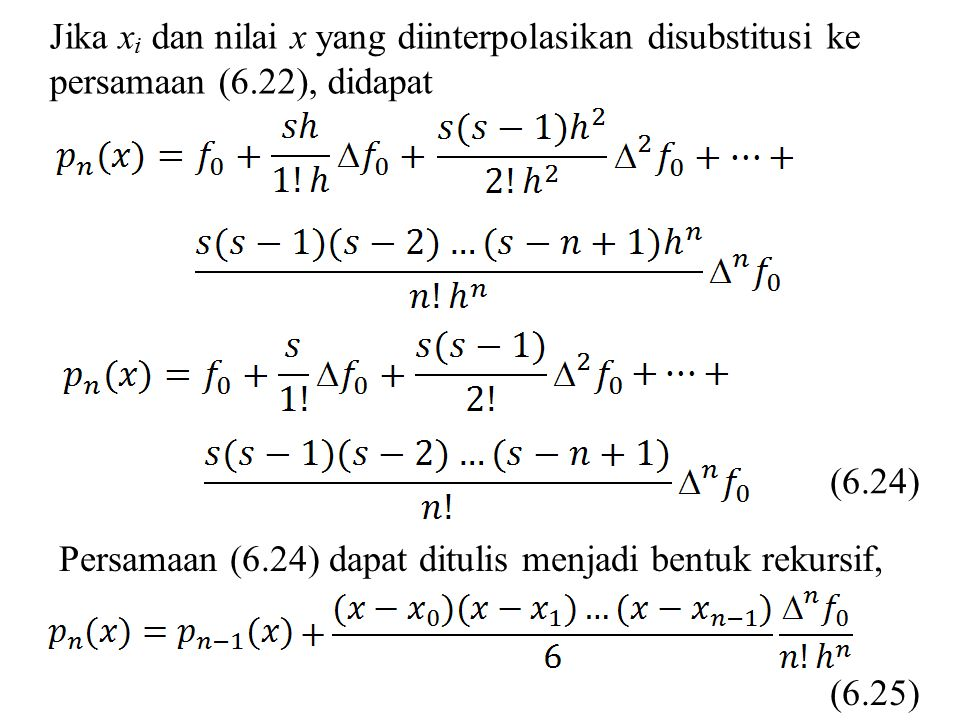 Contoh 6.5 Sebuah tabel yang berasal dari fungsi f(x) = 1/(1+2x 2 ) mempunyai jarak antar titik h = 0,20.