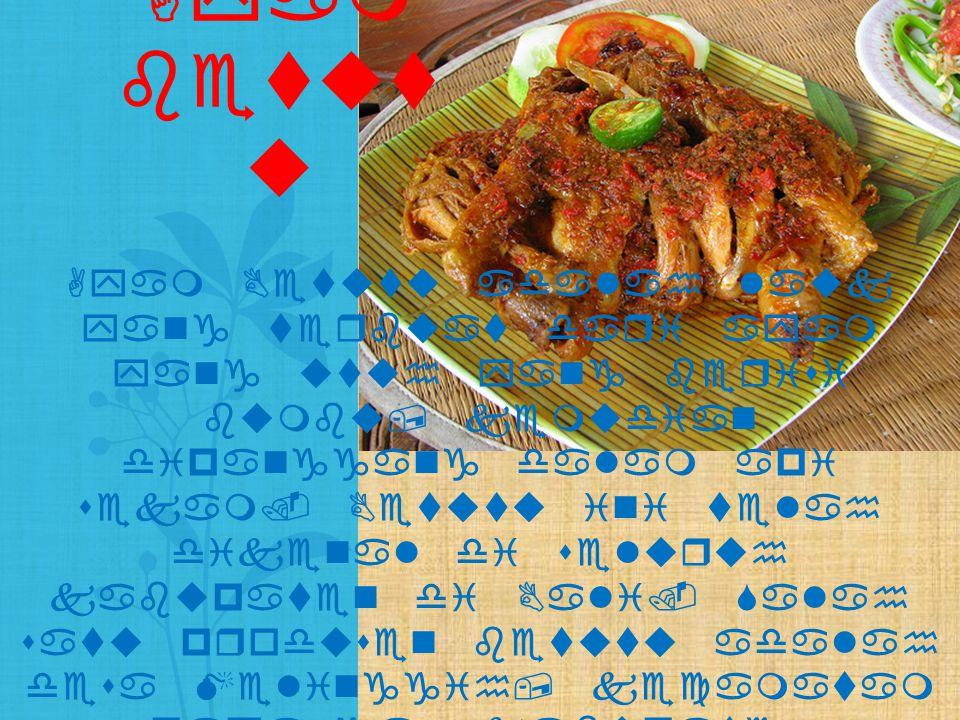 Ayam Betutu adalah lauk yang terbuat dari ayam yang utuh yang berisi bumbu, kemudian dipanggang dalam api sekam. Betutu ini telah dikenal di seluruh k
