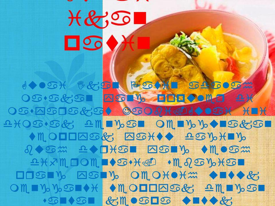 Pendap adalah makanan khas Bengkulu.