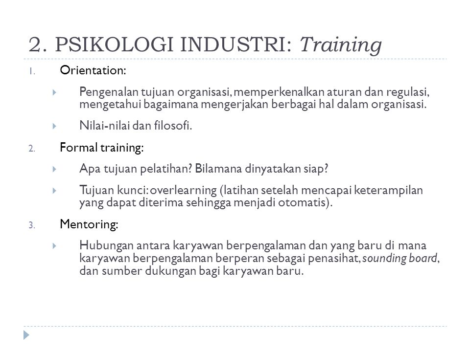 2.PSIKOLOGI INDUSTRI: Training 1.