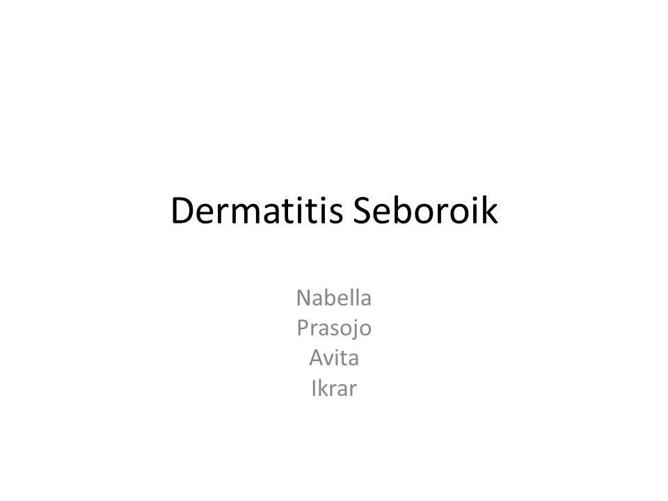 Dermatitis Seboroik Nabella Prasojo Avita Ikrar