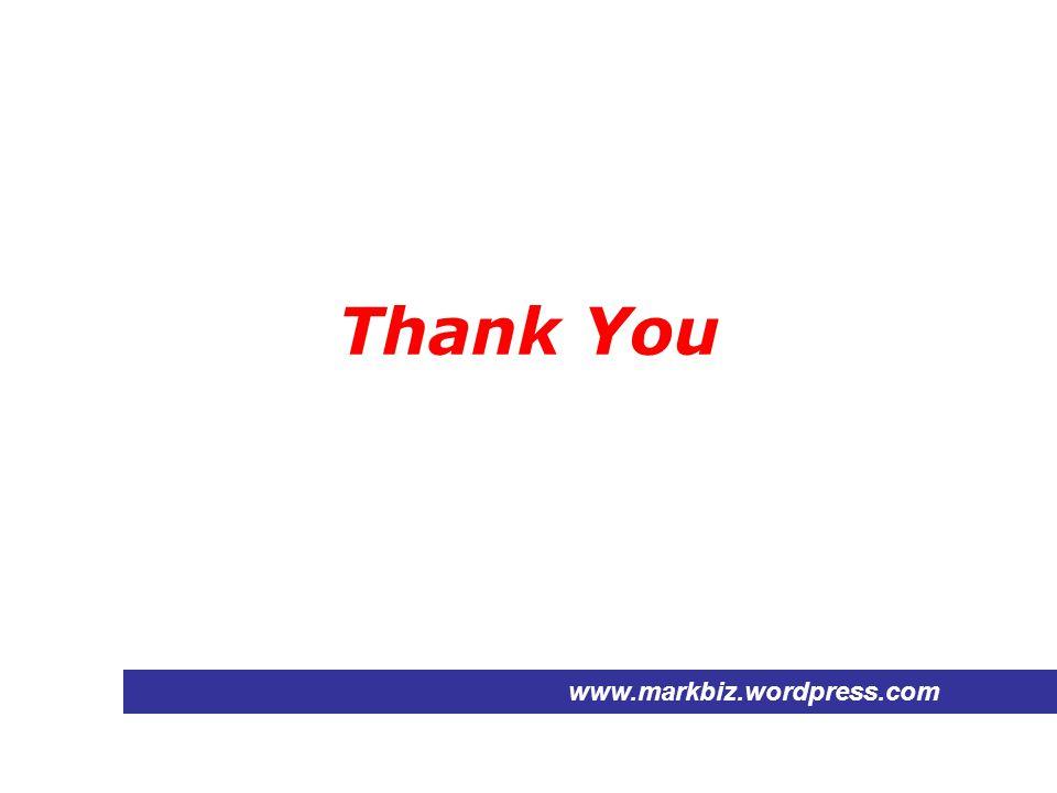 Thank You www.markbiz.wordpress.com