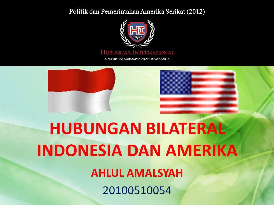 AHLUL AMALSYAH 20100510054 HUBUNGAN BILATERAL INDONESIA DAN AMERIKA Politik dan Pemerintahan Amerika Serikat (2012)