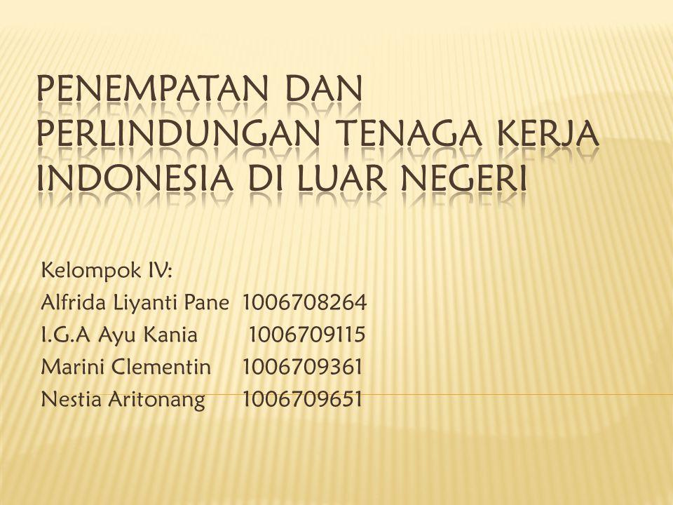 Kelompok IV: Alfrida Liyanti Pane1006708264 I.G.A Ayu Kania 1006709115 Marini Clementin1006709361 Nestia Aritonang1006709651