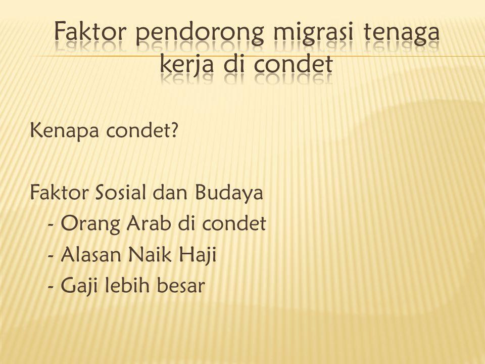 Kenapa condet? Faktor Sosial dan Budaya - Orang Arab di condet - Alasan Naik Haji - Gaji lebih besar