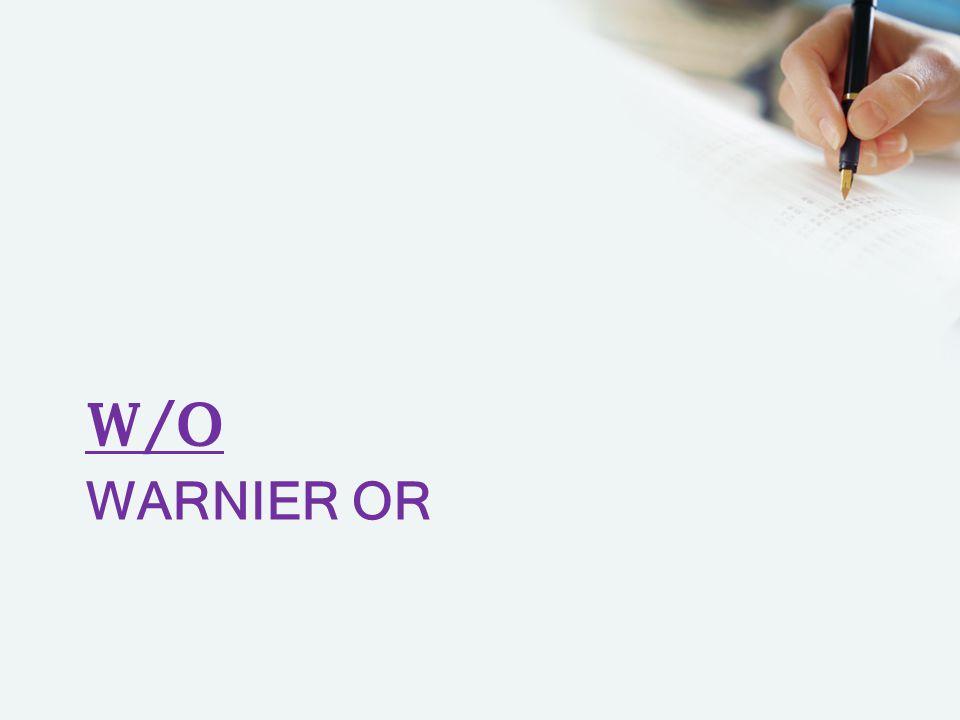 WARNIER OR W/O
