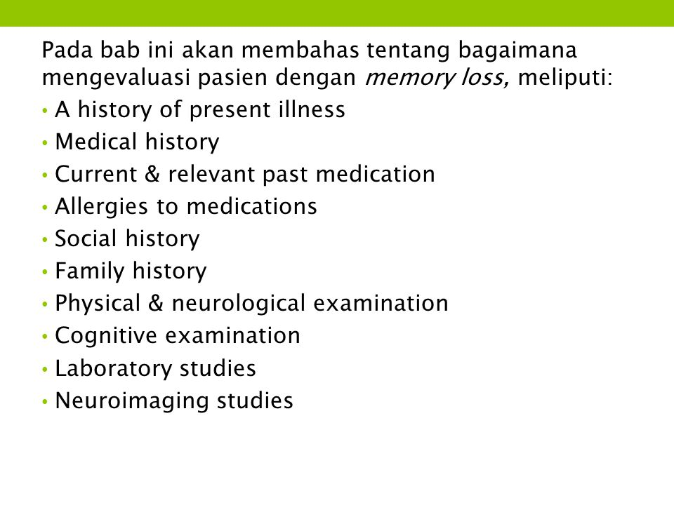 Cognitive Tests and Questionnaires  Mental status screening tests: MMSE The Blessed Dementia Scale (BIMC test) MoCA  Single neuropsychological tests: Clock drawing test (CDT) Category fluency Delayed word recall Trailmaking A and B