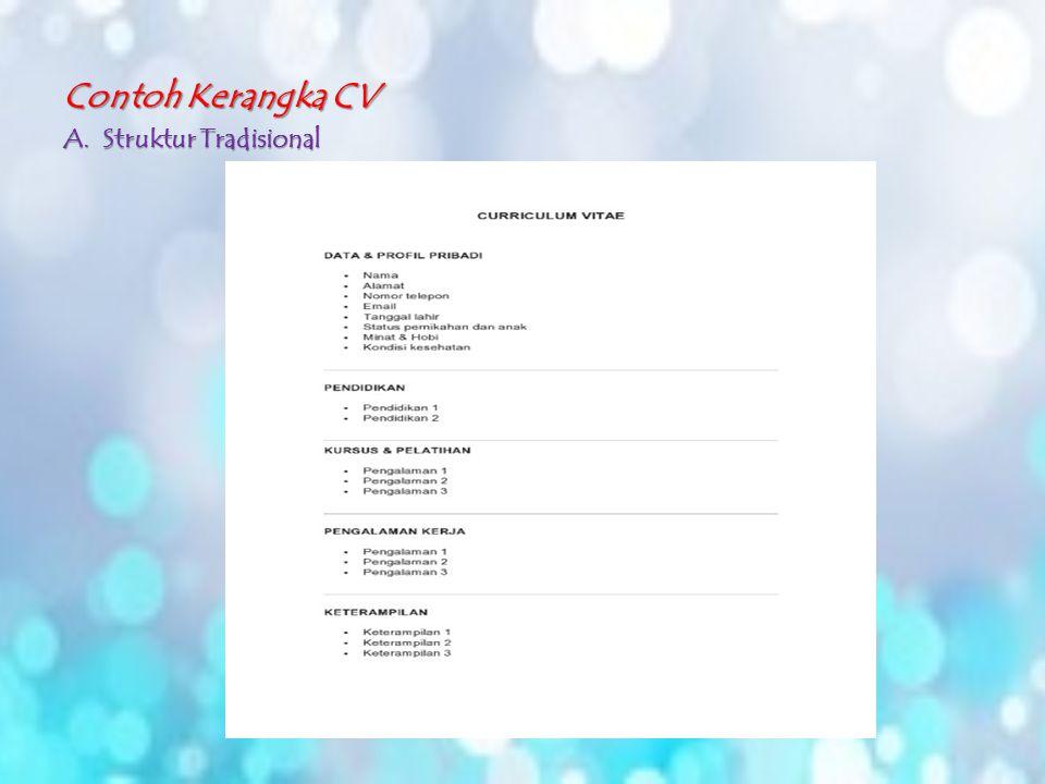 Contoh Kerangka CV A.Struktur Tradisional