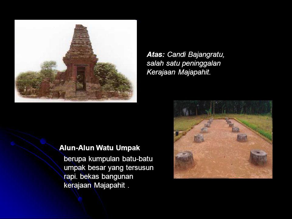 Atas: Candi Bajangratu, salah satu peninggalan Kerajaan Majapahit. Alun-Alun Watu Umpak berupa kumpulan batu-batu umpak besar yang tersusun rapi. beka