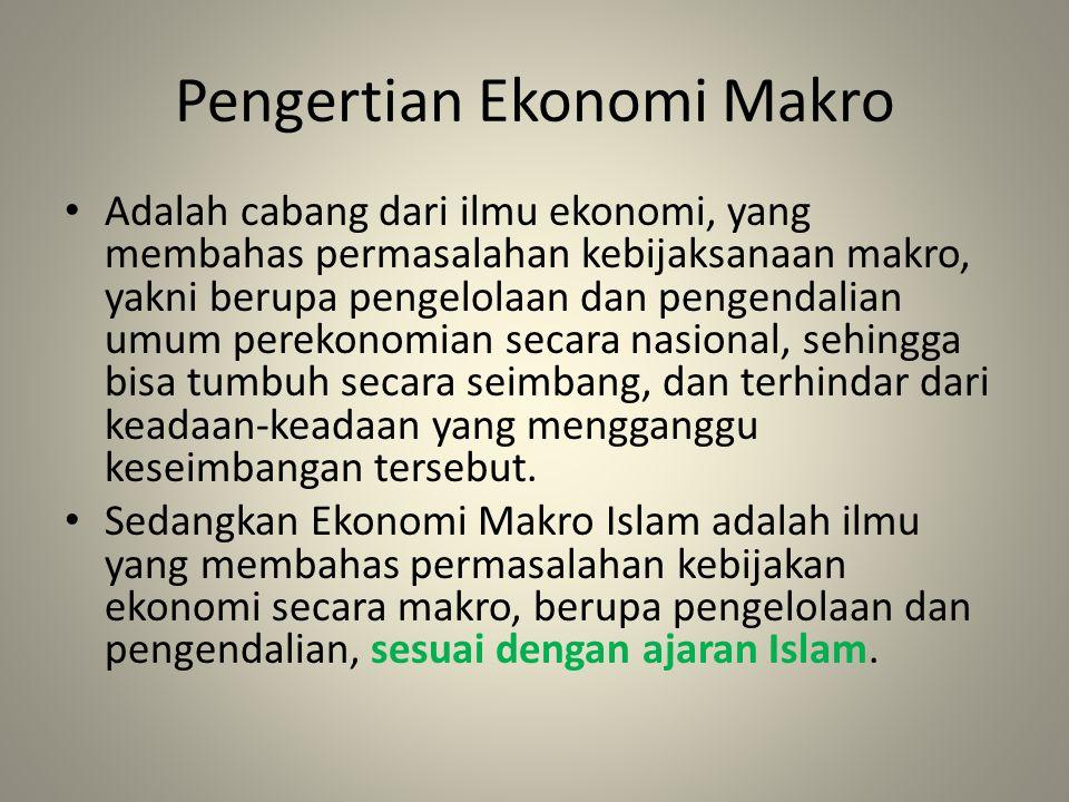 Pengertian Ekonomi Makro Adalah cabang dari ilmu ekonomi, yang membahas permasalahan kebijaksanaan makro, yakni berupa pengelolaan dan pengendalian umum perekonomian secara nasional, sehingga bisa tumbuh secara seimbang, dan terhindar dari keadaan-keadaan yang mengganggu keseimbangan tersebut.