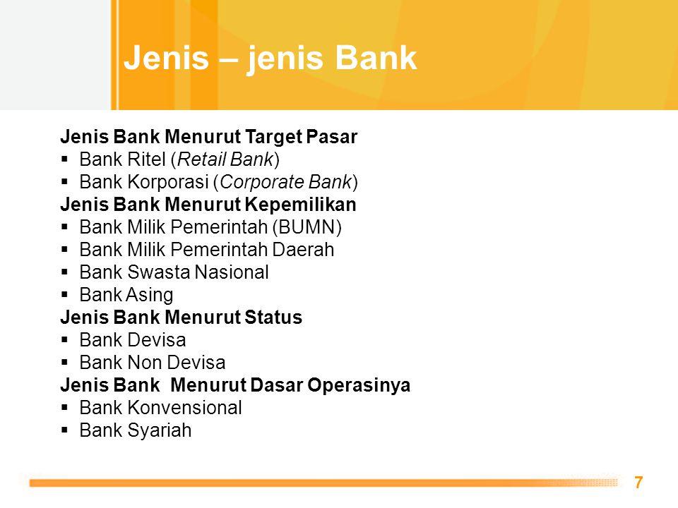 Free Powerpoint Templates 7 Jenis Bank Menurut Target Pasar  Bank Ritel (Retail Bank)  Bank Korporasi (Corporate Bank) Jenis Bank Menurut Kepemilika