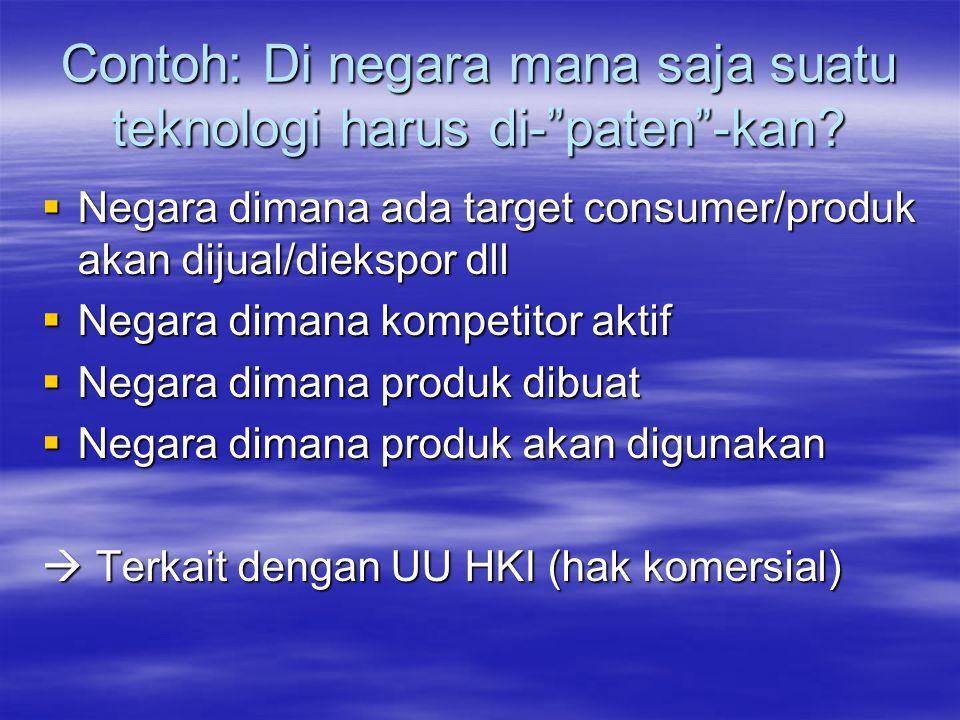 Sistem HKI yang tersedia :  Syarat perlindungan atau apa yang dapat dilindungi?  Apa yang dapat menggugurkan perlindungan?  Kapan harus dilindungi