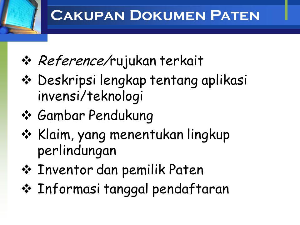 Informasi Paten Informasi bersifat teknis dan legal yang tertuang di dalam dokumen paten, yang dipublikasikan secara periodik oleh Kantor Paten 2/3 in