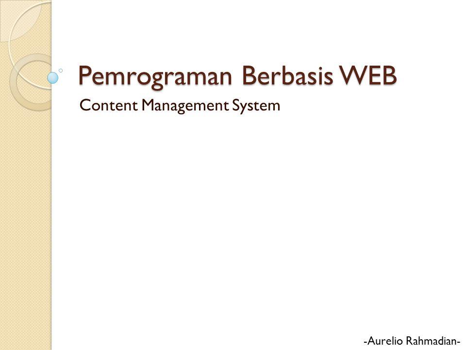 Pemrograman Berbasis WEB Content Management System -Aurelio Rahmadian-