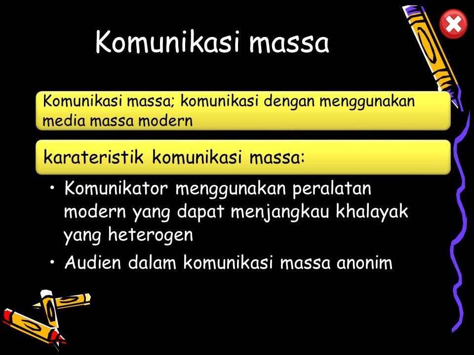 Komunikasi kelompok Karateristik komunikasi kelompok adalah: Pesan disampaikan dari satu atau lebih komunikator terhadap sekelompok audien Proses komu