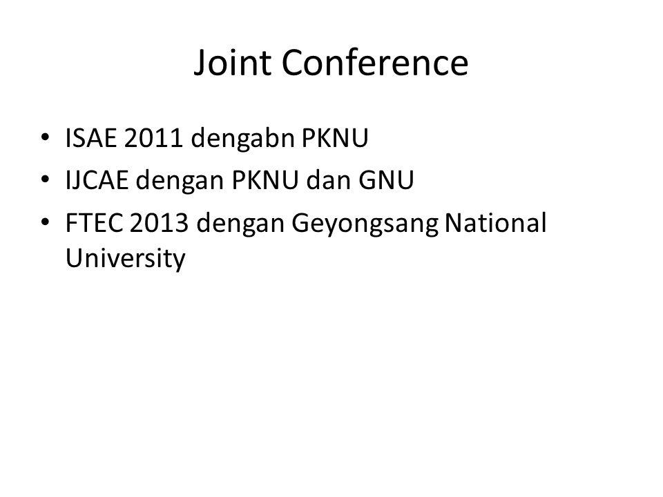 Joint Conference ISAE 2011 dengabn PKNU IJCAE dengan PKNU dan GNU FTEC 2013 dengan Geyongsang National University
