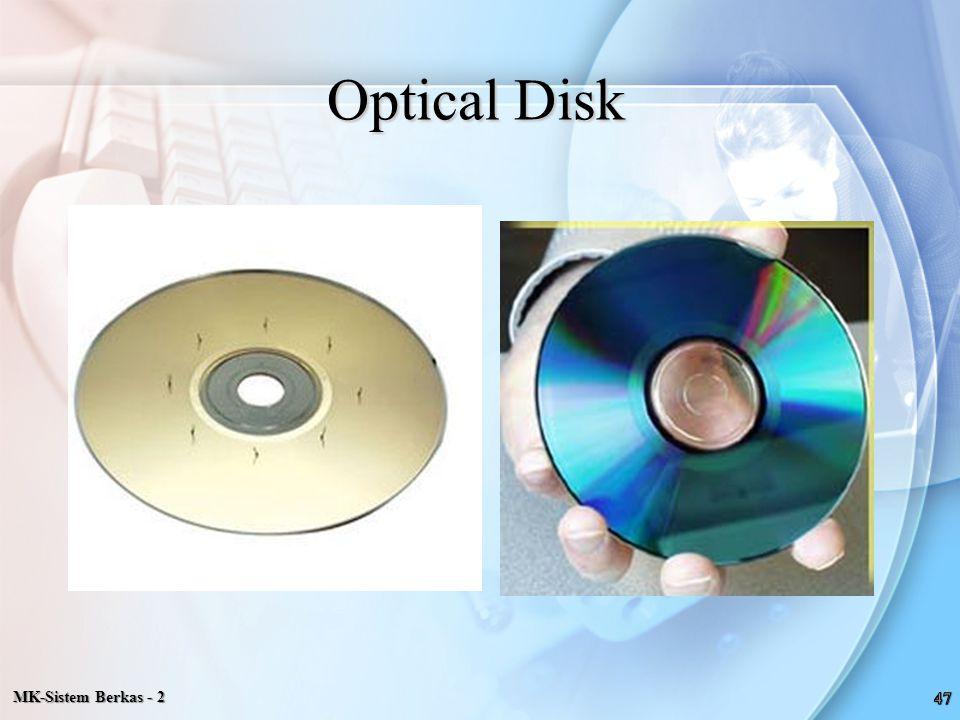 MK-Sistem Berkas - 2 Optical Disk